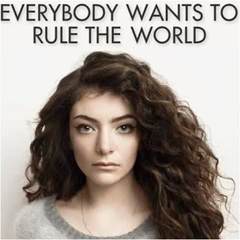 Lorde-Everybody Wants To Rule The World