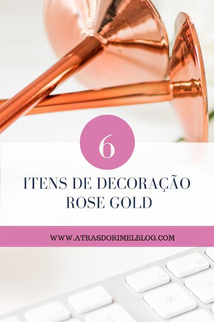 Itens de decoração rose gold