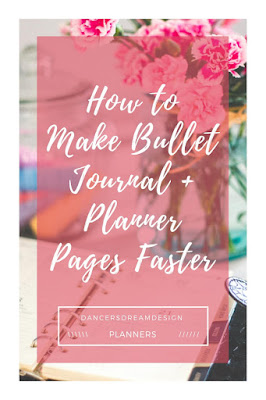How to Make Bullet Journal + Planner Pages Faster