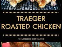 Traeger Roasted Chicken