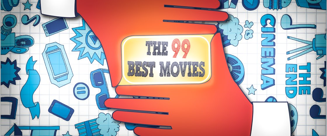 The 99 Best Movies