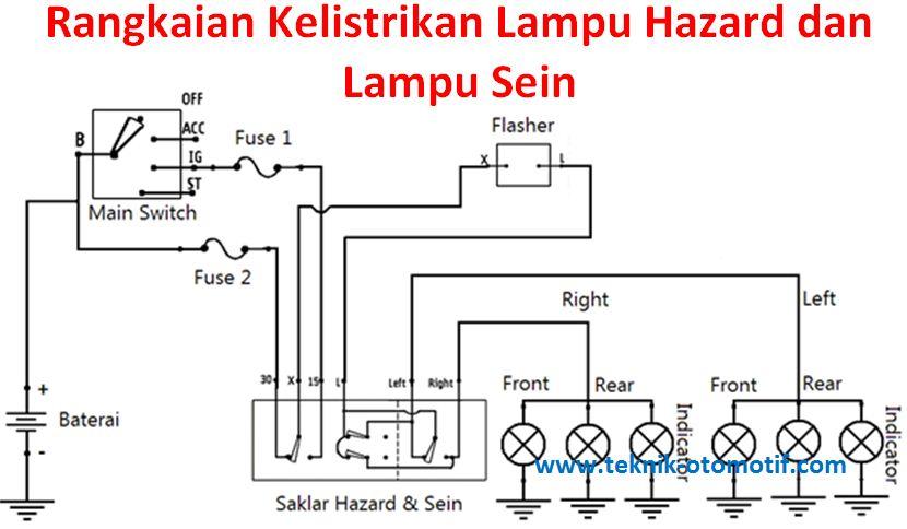 Fungsi Lampu Hazard Dan Rangkaian Kelistrikan Lampu Hazard Teknik