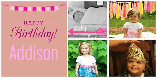 Happy Birthday Addison!