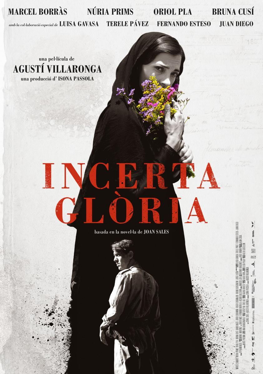 ver Incierta gloria 2017