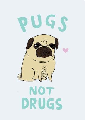 Cartel de Pug di no alas drogas