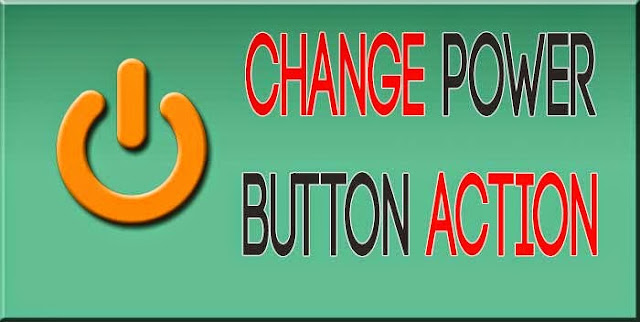 How to Change Power button action in Laptop