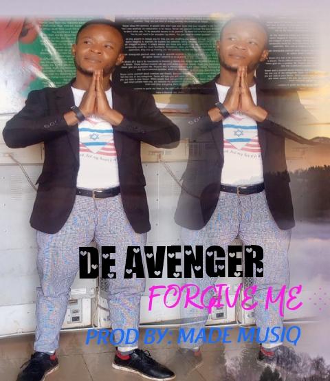 De Avenger- Forgive prod by (Made musiq)