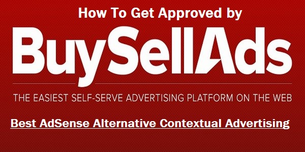 How to Get Approved BuySellAds Account Supper Faster