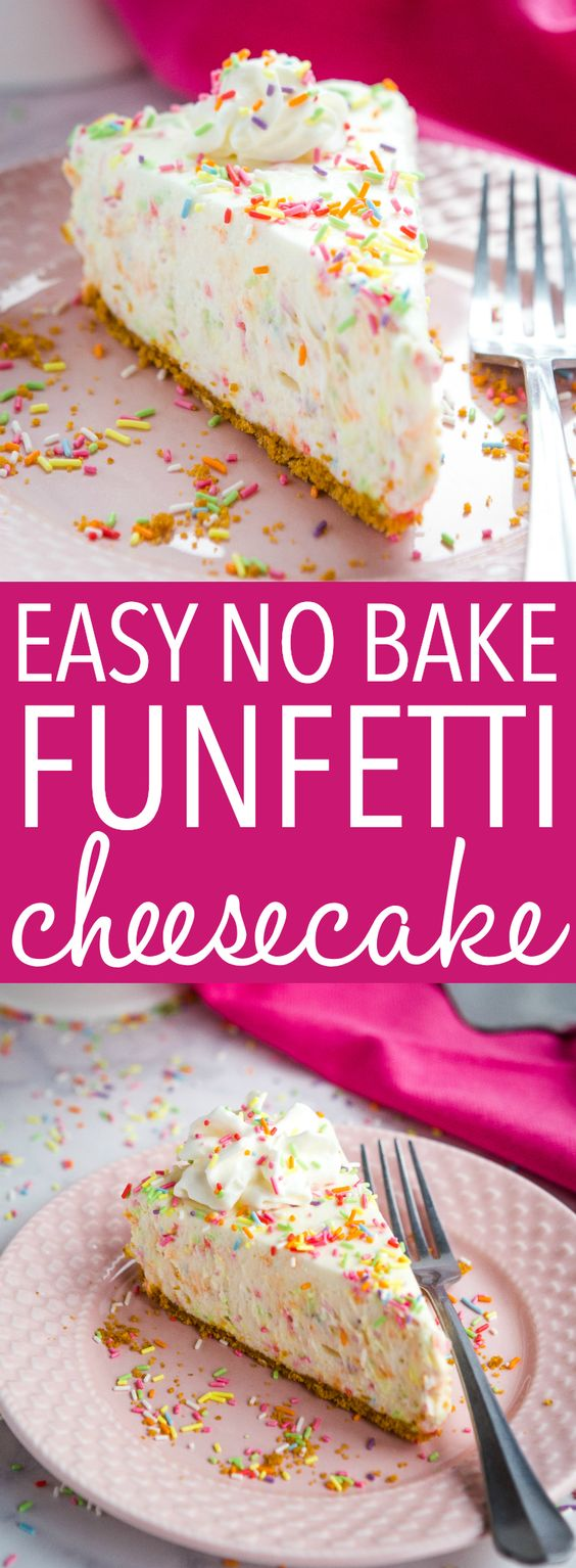 EASY NO BAKE FUNFETTI CHEESECAKE #Easy #Nobake #funfetti #Cheesecake #Easyrecipe #Simplyrecipe #Dessert
