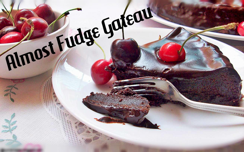 Almost Fudge Gateau - CakeYep