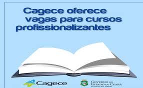 Cagece oferta 100 vagas para cursos profissionalizantes gratuitos