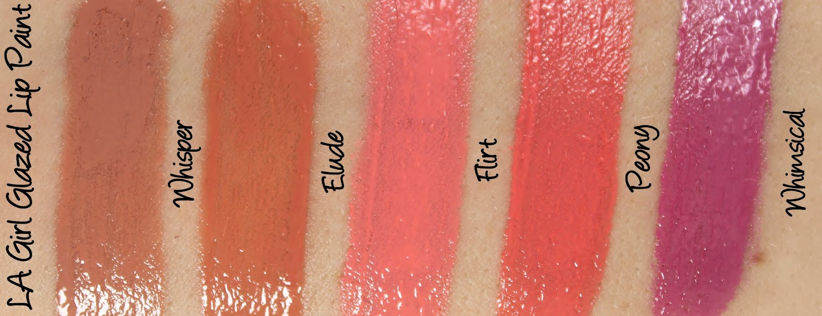 LA Girl Glazed Lip Paint - Whisper, Elude, Flirt, Peony and Whimsical Swatches & Review