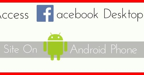 desktop facebook for android