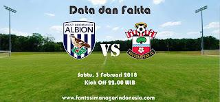 Data dan Fakta Fantasy Premier League GW 26 West Bromwich Albion vs Southampton Fantasi Manager Indonesia