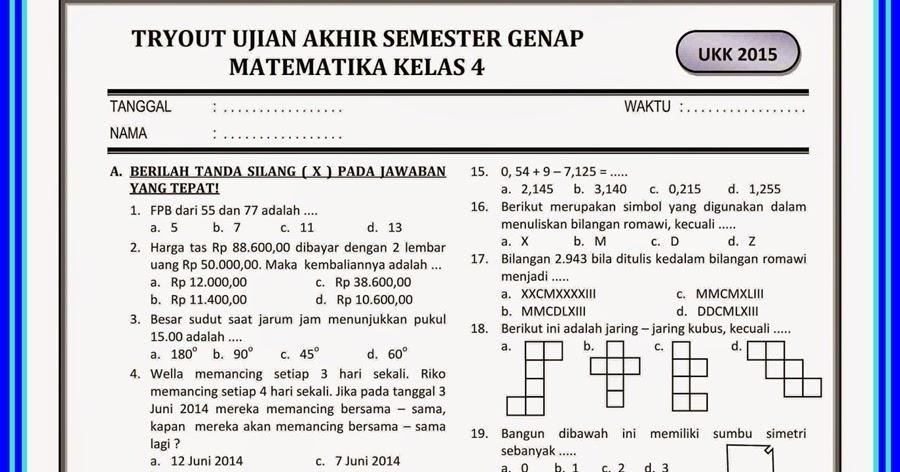 Download Kumpulan Contoh Soal Ukk Kelas 2 Sd Terbaru