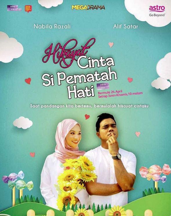 Hikayat Cinta Si Pematah Hati Lakonan Alif Satar Dan Nabila Razali