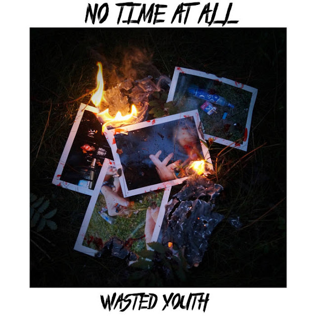 No Time At All - Wasted Youth (2018)