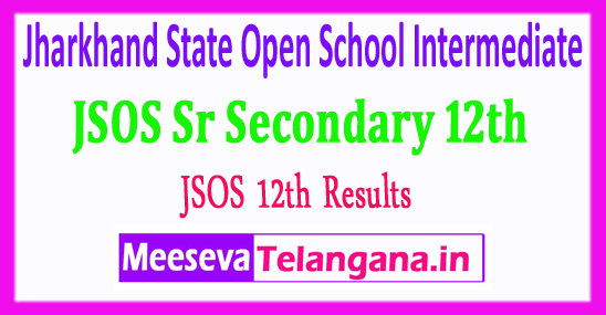 Jharkhand State Open School Intermediate Results JSOS 12th Results 2017