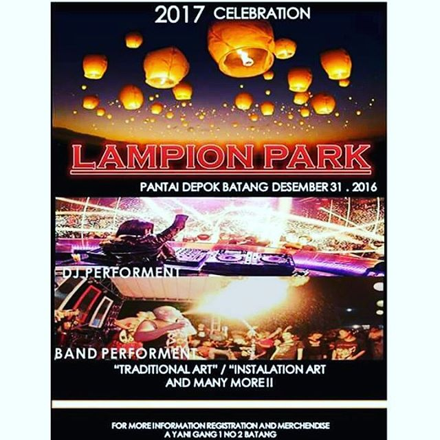 "Event Batang | 31 Desember 2016 | Perayaan Pergantian tahun 2016-2017 "" Lampion Park"" Pantai Depok"