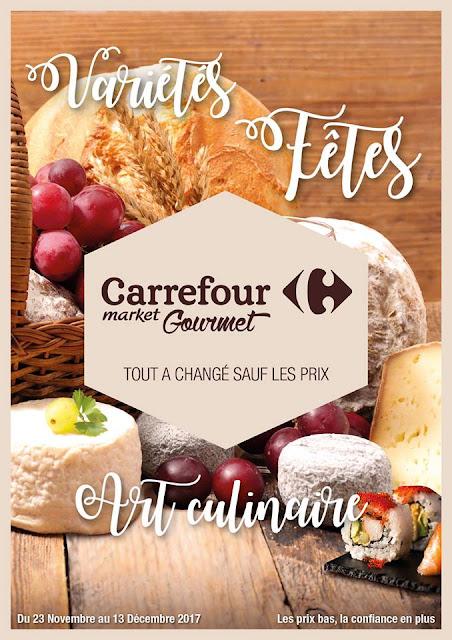 catalogue carrefour market gourmet novembre decembre 2017