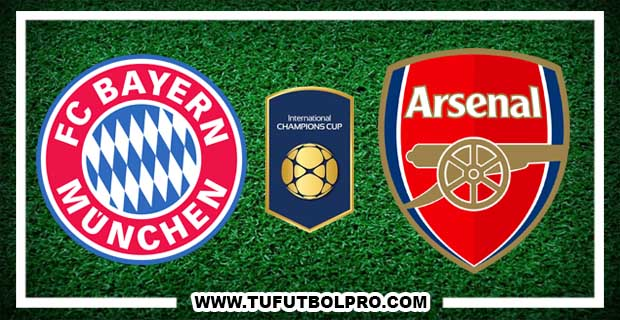 Ver Bayern Munich vs Arsenal EN VIVO Por Internet Hoy 19 de Julio 2017