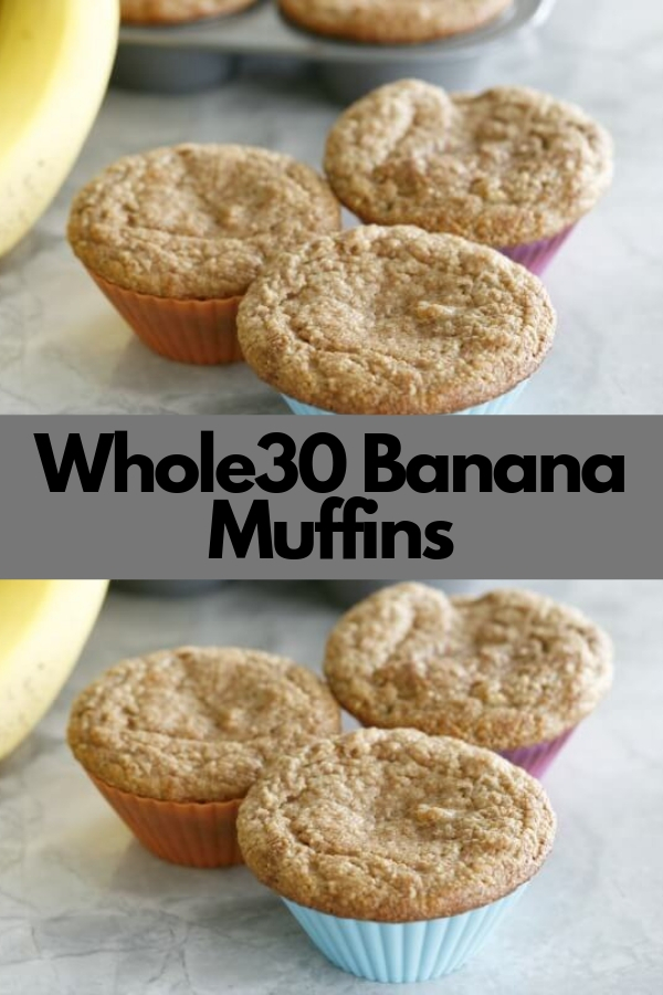 Whole30 Banana Muffins #dairyfree #snack #whole30 #glutenfree #vegetarian