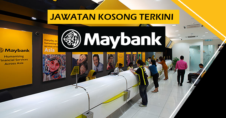 Jawatan Kosong Terbaru di Maybank Berhad