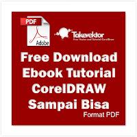 Free Download Ebook Tutorial CorelDRAW Untuk Pemula -Pdf