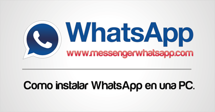Como Instalar WhatsApp en tu PC