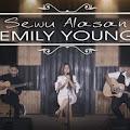 Lirik Lagu Emily Young - Sewu Alasan