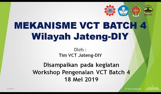 Mekanisme VCT Batch 4 Jateng-DIY