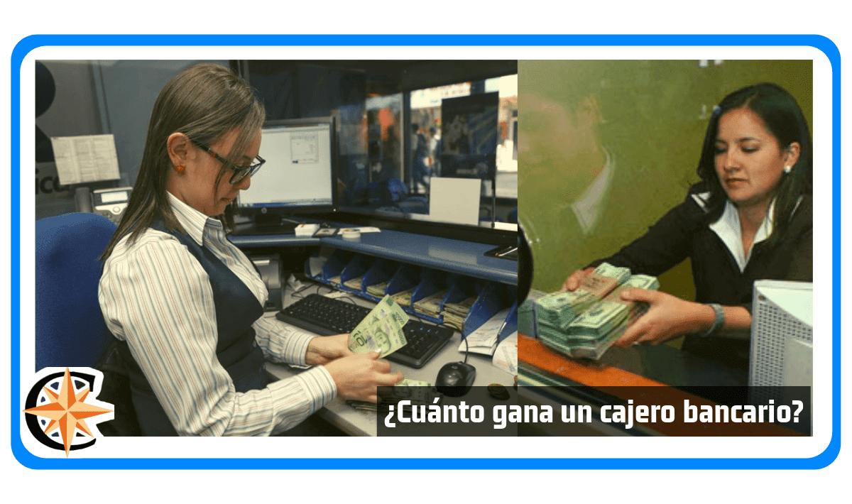 Cuánto gana un cajero bancario