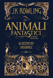 """Copertina italiana della sceneggiatura di """"Animali Fantastici e Dove Trovarli"""""""