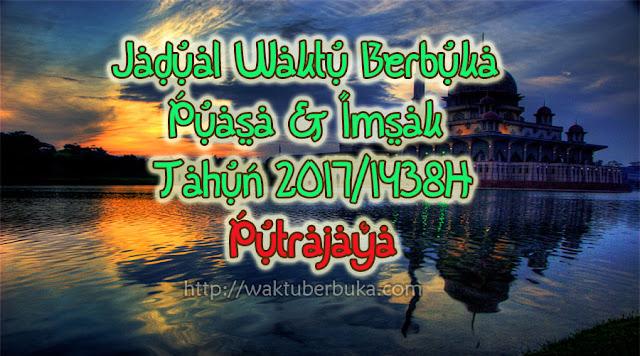 Jadual Waktu Berbuka Puasa Imsak 2018 Putrajaya