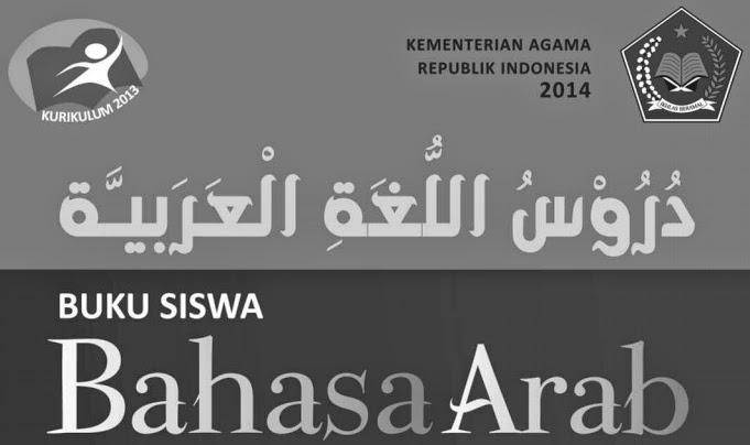 Buku Bahasa Arab Siswa Dan Guru Kurikulum 2013 Mts Dan Ma Lengkap Sedikit Berbagi