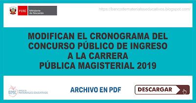 Modifican el Cronograma del Concurso Público de Ingreso a la Carrera Pública Magisterial 2019