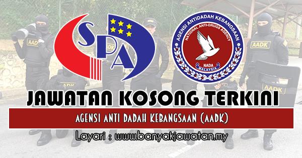 Jawatan Kosong 2018 di Agensi Anti Dadah Kebangsaan (AADK)