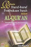 Rahasia Huruf-huruf Pembukaan Surah dalam Al-Qur'an – Perspektif Ulama dan Orientalis