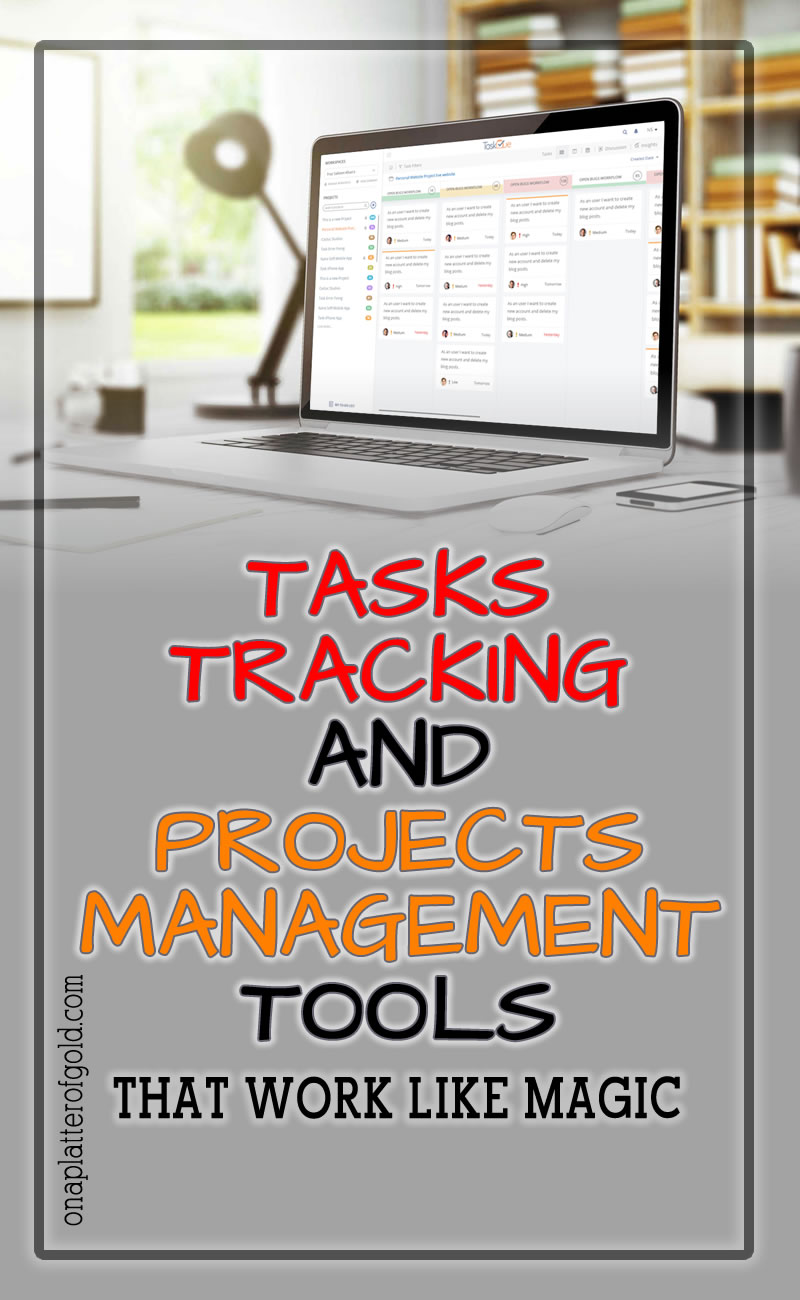 Best Tasks Tracking and Project Management Tools To Get Right Now