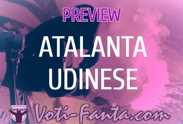 Preview Atalanta Udinese: probabili formazioni, infortunati, ultime notizie