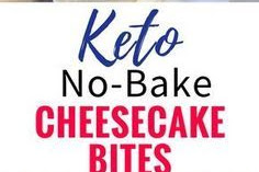 EASY NO-BAKE KETO CHEESECAKE BITES