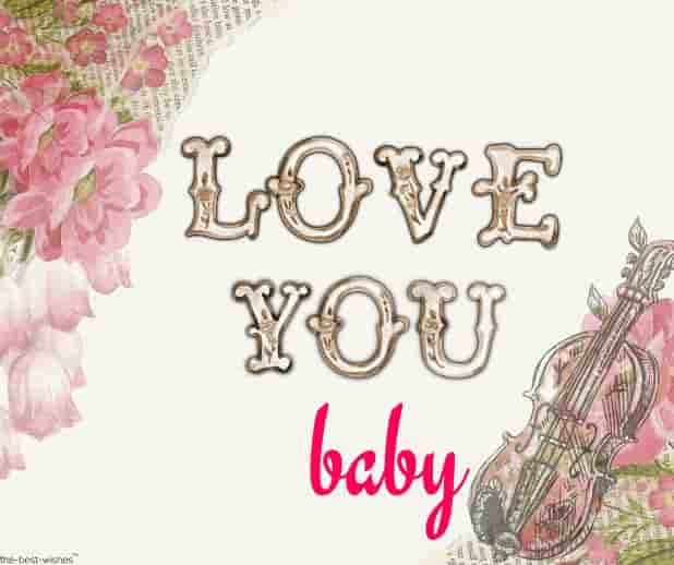love you baby