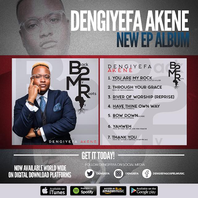 NEWS: GOSPEL RECORDING ARTISTE, DENGIYEFA AKENE ANNOUNCES NEW EP AND RELEASE DATE.