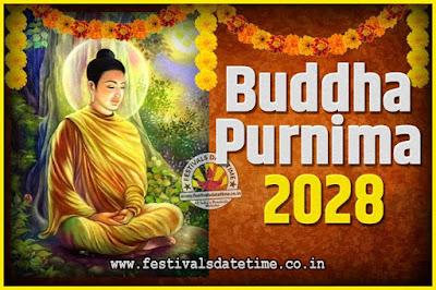 2028 Buddha Purnima Date and Time, 2028 Buddha Purnima Calendar