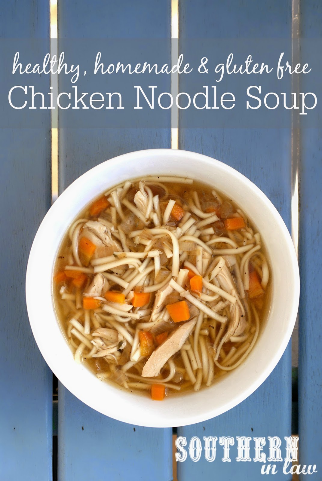 Healthy Chicken Noodle Soup Recipe Made From Scratch - gluten free, additive free, sugar free, clean eating friendly, healthy, low fat