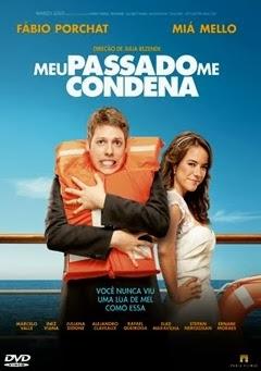 Meu Passado Me Condena: O Filme (Nacional)