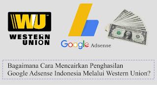 Mencairkan Penghasilan Google Adsense