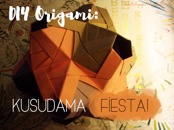 DIY Origami: Tutorial Kusudama Fiesta
