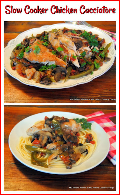 Slow Cooker Chicken Cacciatore at Miz Helen's Country Cottage