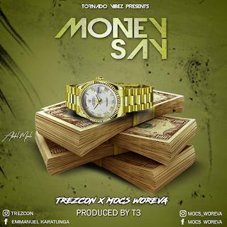 Trezcon X Mocs Woreva - Money Say
